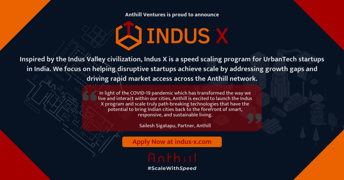 Anthill Ventures announces Indus X, India's first Global Smart City Scaling Program
